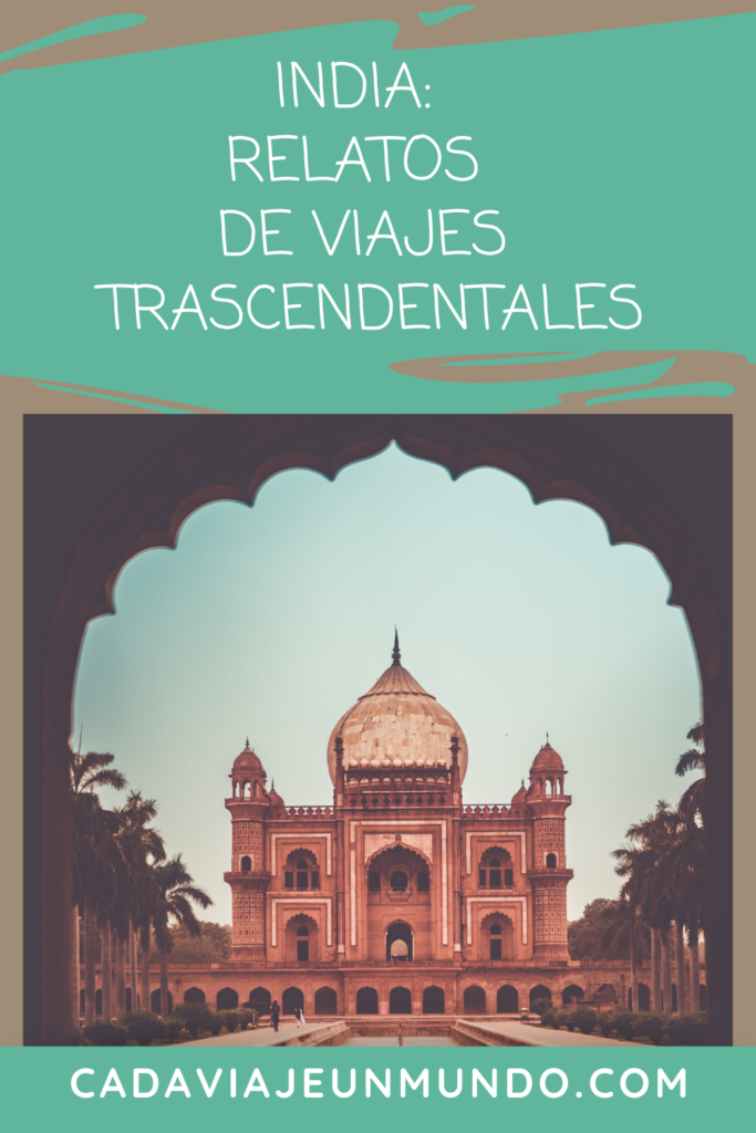 India: Viaje trascendental