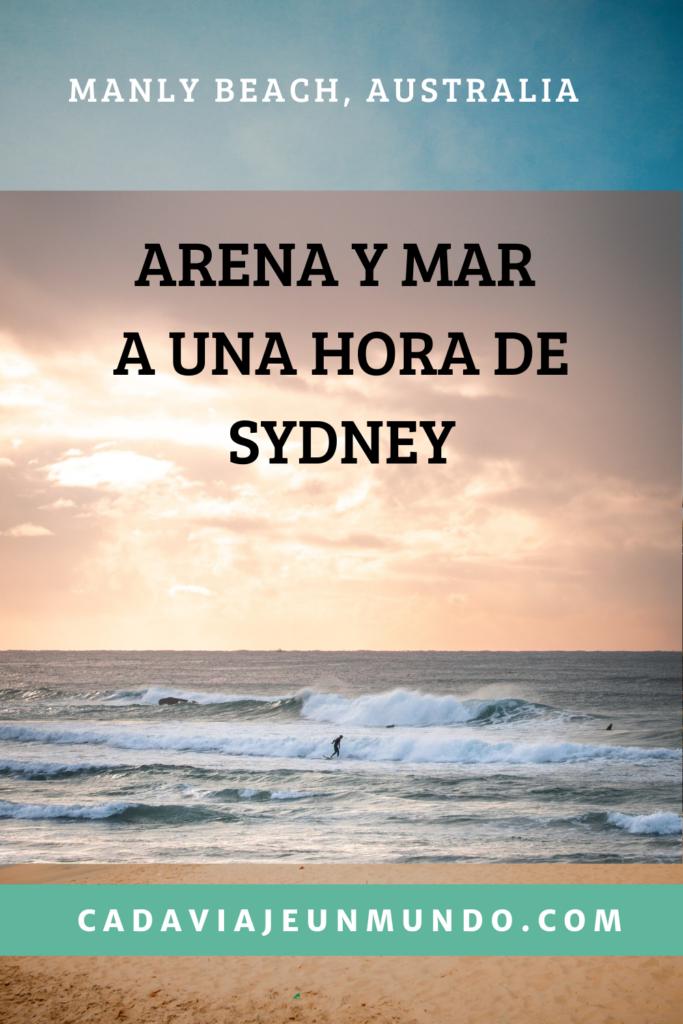 Manly Beach: Arena, sol y mar a una hora de Sydney