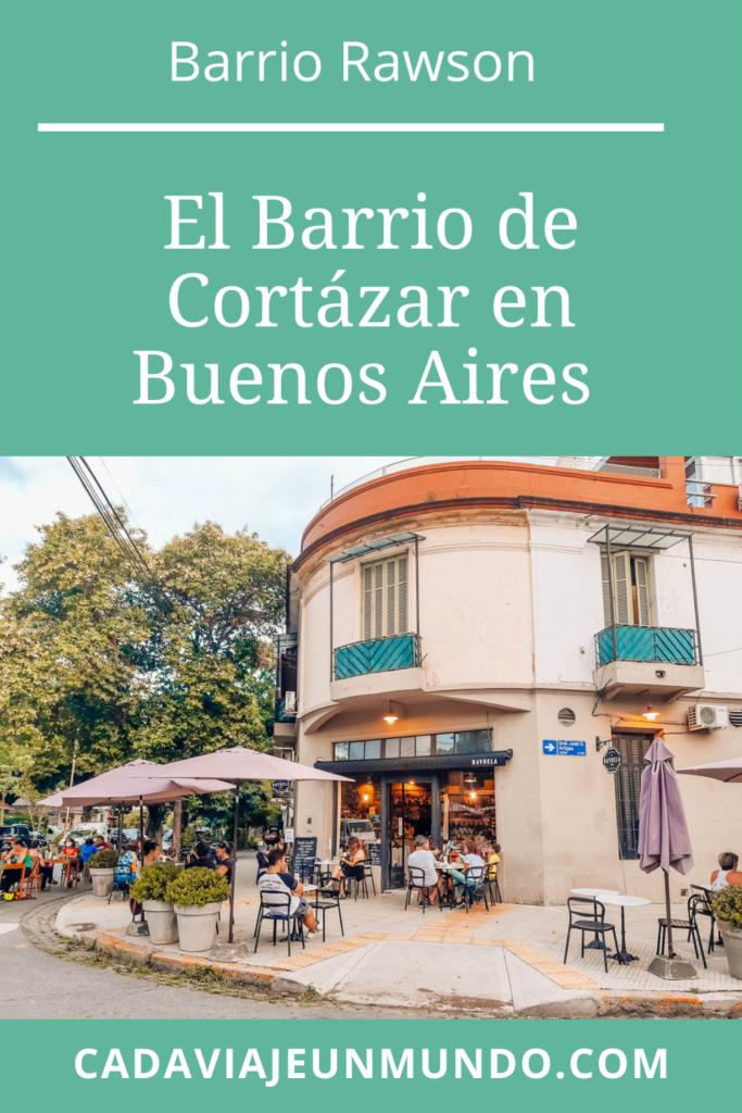PIN Barrio Rawson, El Barrio DE CORTÁZAR